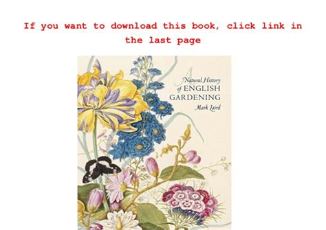 a natural history of 0300196369 download mark laird a natural history of english gardening 1650 180