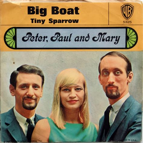 big boat by peter paul and mary 45cat peter paul and mary big boat tiny sparrow