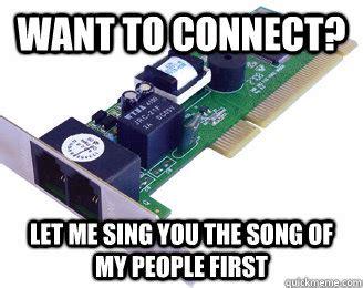 Internet Meme Song - dial up modem memes quickmeme