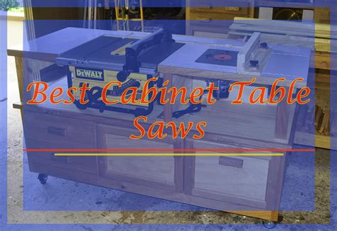best cabinet table saws reviews of best cabinet table saws knowledge base