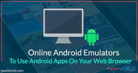 windows mobile android emulator android browser emulator windows