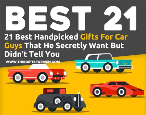 21 best handpicked gifts for car guys that he secretly