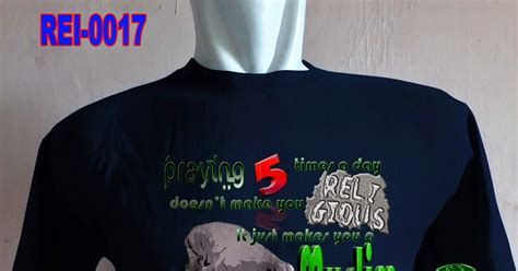 Kaos Muslim Bukan Teroris Pray For World 4 Cr baju kaos muslim praying 5 times fanandraku