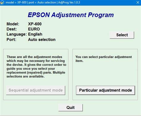 reset epson adjustment program xp 214 epson xp 600 adjustment program epson adjustment program