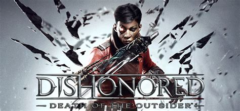 Dishonored Of Outsider Pc Version dishonored of the outsider free pc