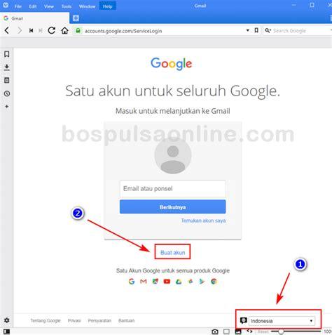 buat akun gmail menggunakan bahasa indonesia cara buat email gmail baru isi pulsa online