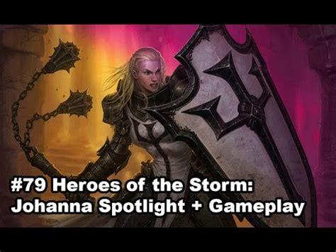 Warrior S By Johanna 79 heroes of the johanna spotlight gameplay