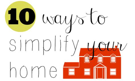 Simplify Your Home by 10 Ways To Simplify Your Home Southern Savers