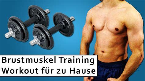 brustmuskeln zuhause trainieren brustmuskeltraining kurzhantel 5 220 bungen f 252 r
