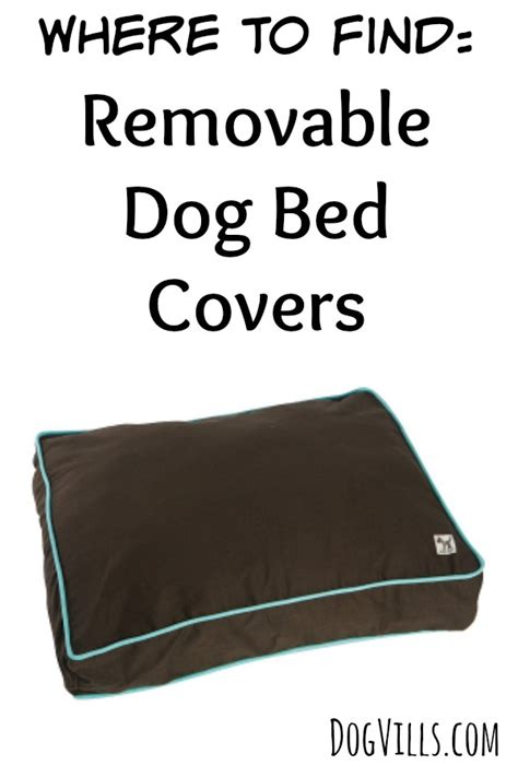dog bed with removable cover where to find removable dog bed covers dog vills
