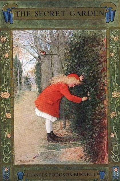 the secret garden barnes the secret garden frances hodgson burnett by frances hodgson burnett nook book ebook