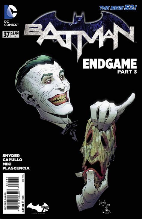 Or Endgame Batman 37 Endgame Part Three The Laugh Issue