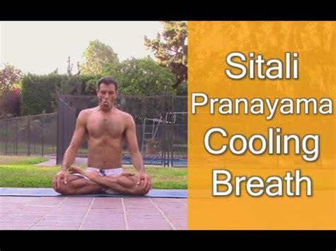 Sitali And Sitkari Pranayams To Cool Your In Summer by Sitali Pranayama Cooling Breath