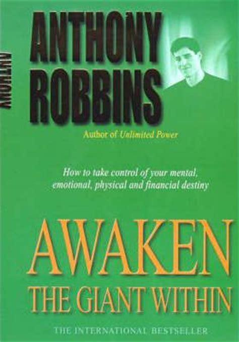awaken the world within books awaken the within tony robbins 9780743409384