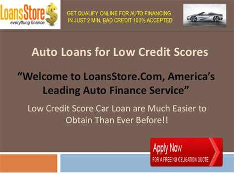 min credit score for home loan auto loans for low credit scores