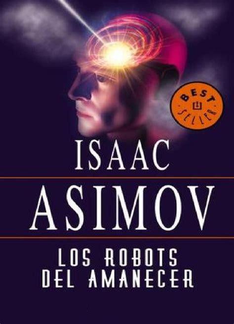 libro los robots del amanecer leer marea online descargar pdf gratis