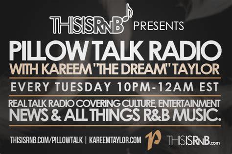 Pillow Talk Radio pillow talk radio thisisrnb new r b r b
