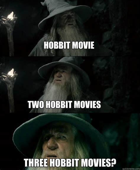 Hobbit Meme - hobbit movie meme memes