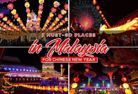 when is the new year in malaysia must go places in malaysia for a more prosperous