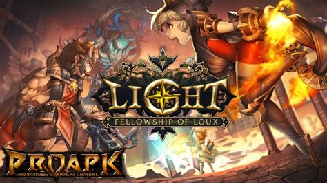 light fellowship of loux light fellowship of loux gameplay ios android youtube