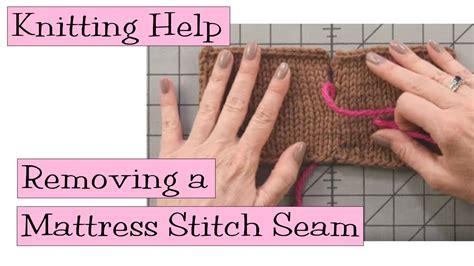 knitting help mattress stitch knitting help removing mattress stitch seam