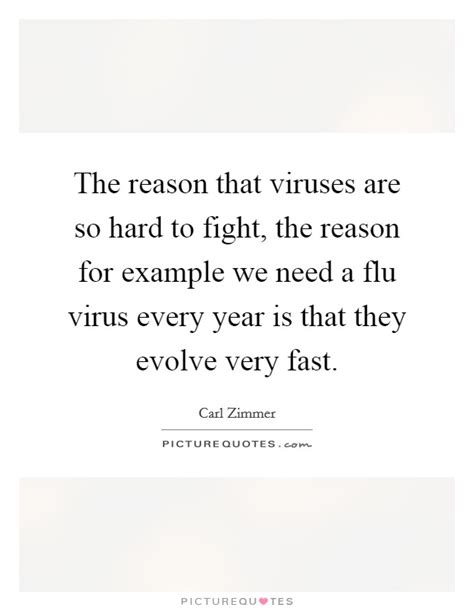 The Reason We Fight the reason that viruses are so to fight the reason