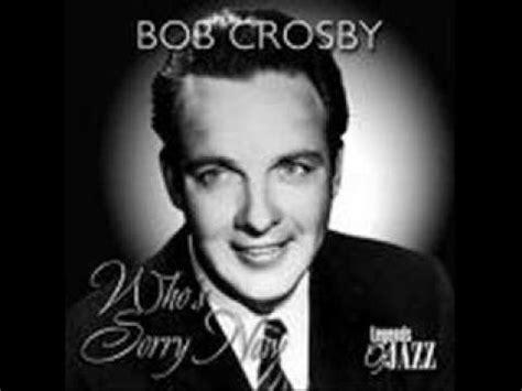 bob crosby and the bobcats way back home bob crosby and the bobcats politics doovi