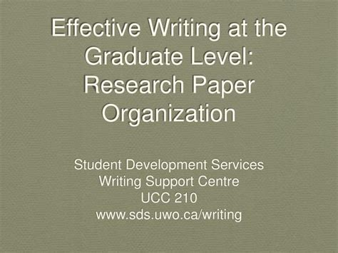 research paper organization ppt effective writing at the graduate level research