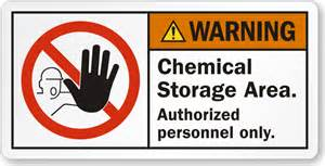 chemical storage area authorized personnel only label sku
