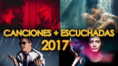imagenes de videos musicales canciones m 193 s escuchadas 2017 videos m 193 s vistos en