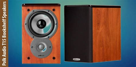 polk audio t15 bookshelf speakers review the best shelf
