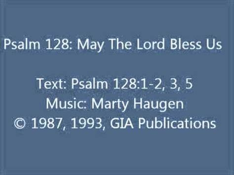 blest are those who you psalm 128 by marty haugen on psalm 128 may the lord bless us haugen setting