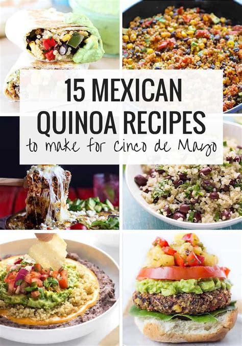best quinoa recipes 15 mexican quinoa recipes for cinco de mayo simply quinoa