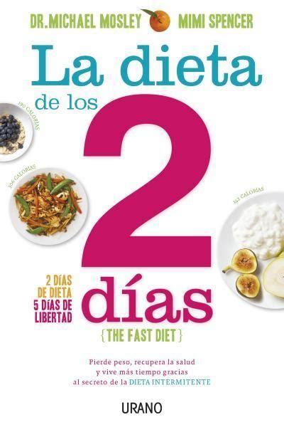 libro la dieta turbo de la dieta de los dos 2 d 205 as mosley michael sinopsis del libro rese 241 as criticas opiniones