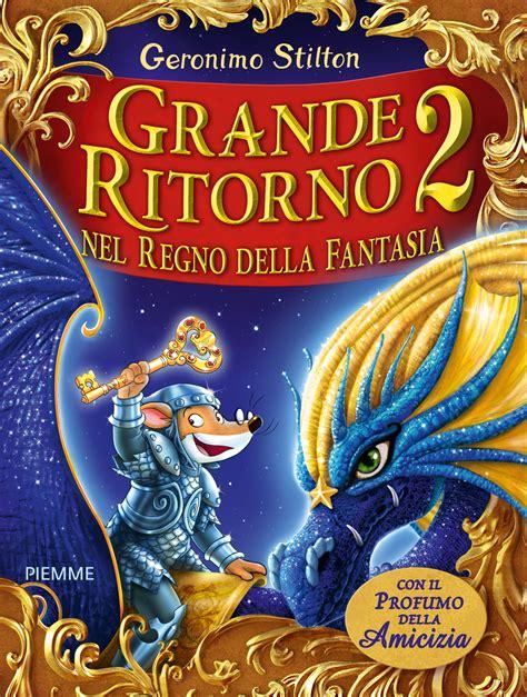 libreria zanetti montebelluna grande ritorno nel regno della fantasia 2 a montebelluna