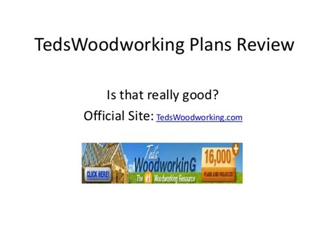 woodworking plans review lote wood teds woodworking review