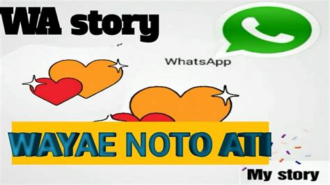 wa story wayae noto ati song  judika cinta