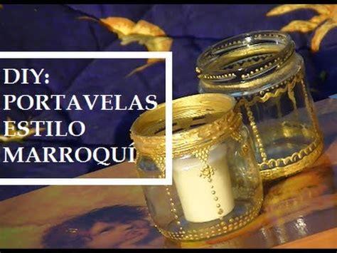 candelabros marroquies diy portavelas estilo marroqu 237 youtube