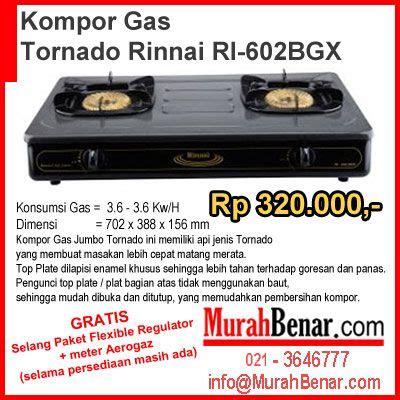 Kompor Gas Rinnai 2 Tungku Tornado Kompor Gas Tornado Rinnai Ri 602bgx Konsumsi Gas 3 6 3 6 Kw H Dimensi 702 X 388 X 156 Mm
