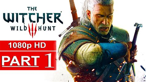 The Witcher 3 Gameplay Walkthrough Part 1 1080p Hd
