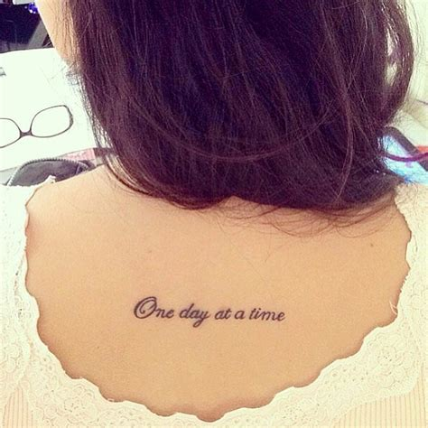one day at a time tattoo motivational tattoos that you need to read today