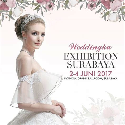 Weddingku Pameran Agustus 2017 by Weddingku Exhibition Surabaya Dyandra Grand Ballroom 2