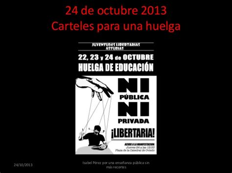 24 octubre 2013 recursos socioeducativos huelga 24 de octubre 2013 por una ense 241 anza p 250 blica sin