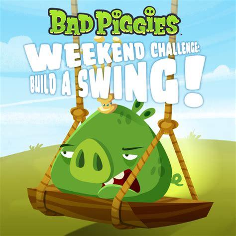 swinging weekends angrybirdsnest on twitter quot bad piggies weekly challenge