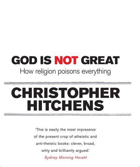 god is not great god is not great christopher hitchens 9781741755725 allen unwin australia