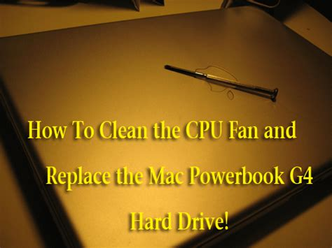 how to clean computer fan mac hack how to clean cpu fan and replace hard disk on a