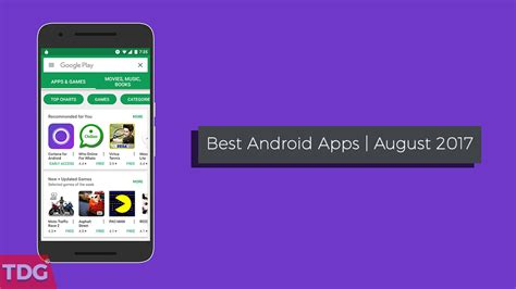 top ten android top 10 best android apps of august 2017 new apps