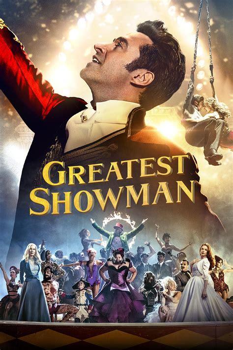 filme schauen the greatest showman greatest showman 2017 kostenlos online anschauen