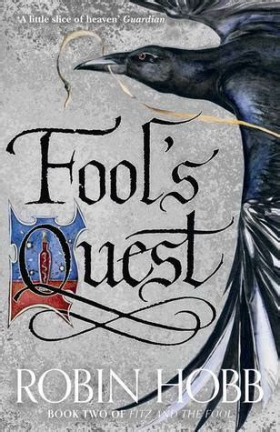 To Begin As A Reminder Some Fool 2 by Fool S Quest The Fitz And The Fool 2 By Robin Hobb