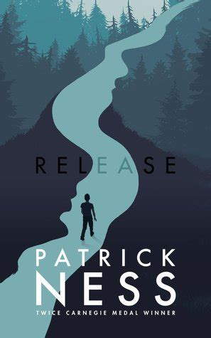 libro release release by patrick ness reviews discussion bookclubs lists